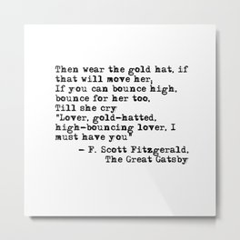 Epigraph - The Great Gatsby - Fitzgerald quote Metal Print
