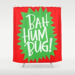 BAH HUM BUG! Shower Curtain