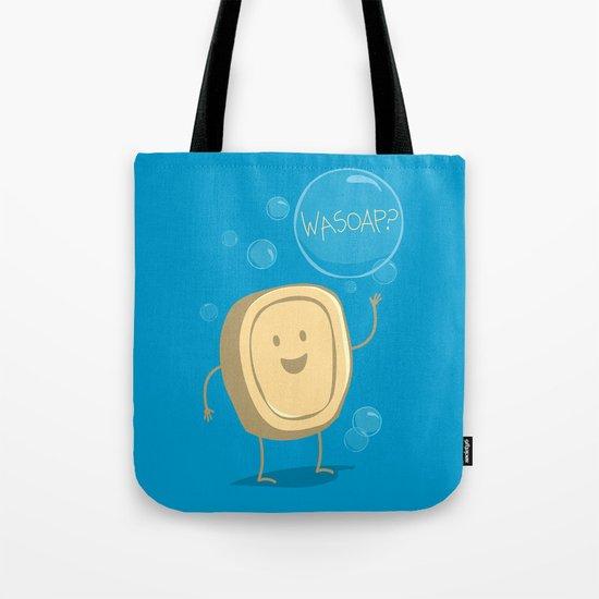 Wasoap? Tote Bag
