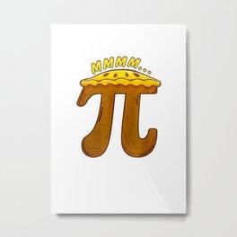 Mmmm Pi Pie Funny Pi Day  Math Teacher Gift T Shirt Metal Print