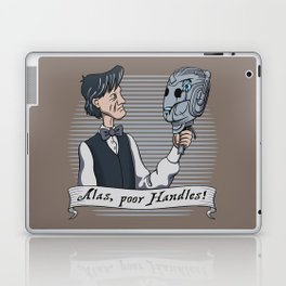 Alas Poor Handles! Laptop & iPad Skin