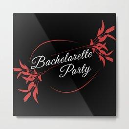 Bachelorette party masks, party, Bachelorette Metal Print