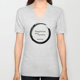 Happiness Has No Expectations Quote Unisex V-Neck