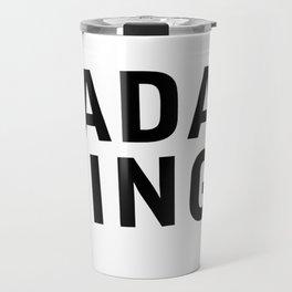 Bada bing Travel Mug