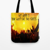 booty Tote Bags featuring Booty by LocoLyrics