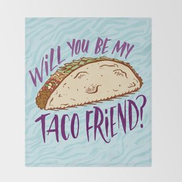 Taco Friend Throw Blanket