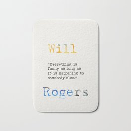 Will Rogers quote Bath Mat
