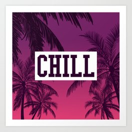 Tropical Chill Quote Art Print