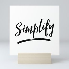 Simplify Mini Art Print