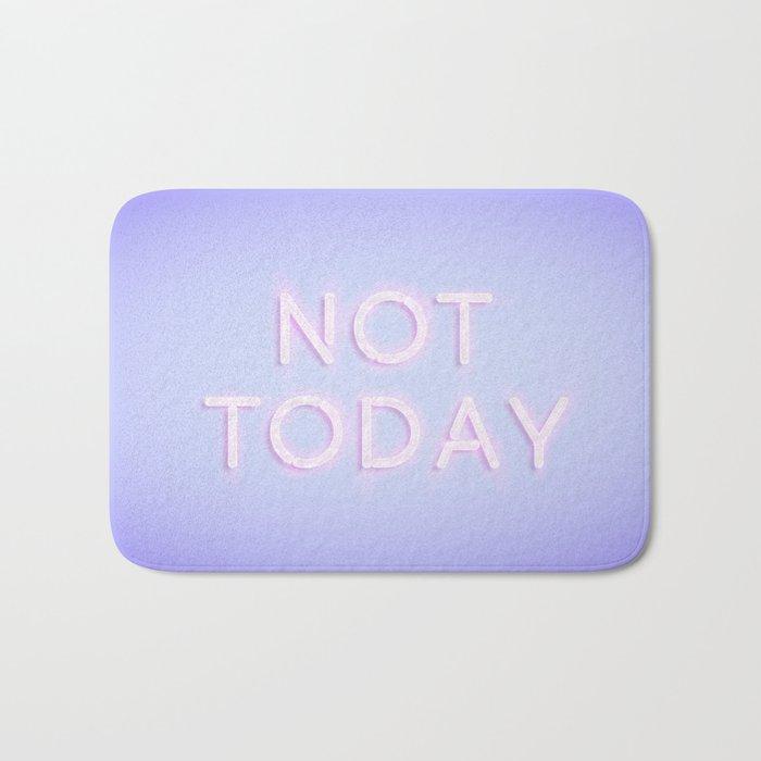 Not Today Bath Mat