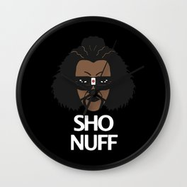sho nuff - limited edition Wall Clock