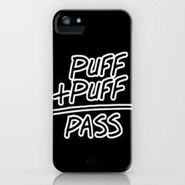 Puff + Puff = Pass iPhone Case