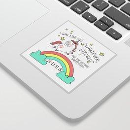 Whatever Bitches JA Huss Sticker