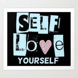 Love Your Self in Blue Art Print