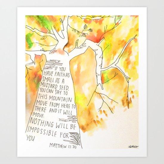 Matthew 17:20 Art Print