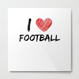 I Love Football Metal Print