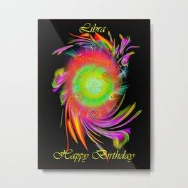 Zodiac sign Libra  Happy Birthday Metal Print