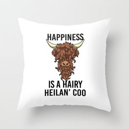 Happiness Is A Harry Heilan' Coo Highland Cow Throw Pillow