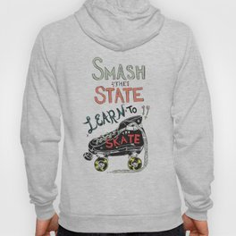 Smash the state learn to skate Hoody