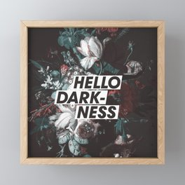 Hello Darkness Framed Mini Art Print