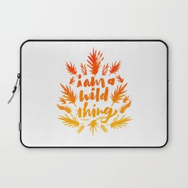 I am a wild thing 002 Laptop Sleeve