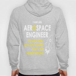 Aerospace engineer profession Hoody