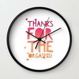 Thanks for the Orgasms Gifts for Husband Wife Boyfriend Girlfriend Sexy Wedding Wall Clock
