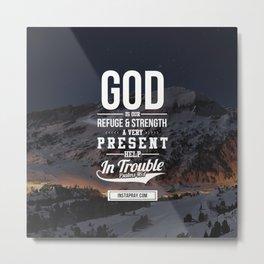 God is your refuge Metal Print