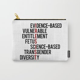 Donald Trump's seven banned words CDC: I RESIST 7 evidence-based vulnerable entitlement fetus Carry-All Pouch