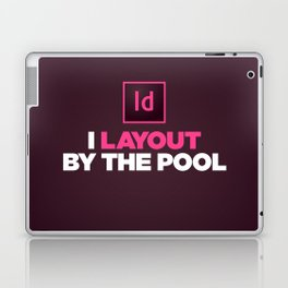 I layout by the Pool Laptop & iPad Skin