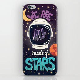 We are all made of stars, typography modern poster design with astronaut helmet and night sky iPhone Skin