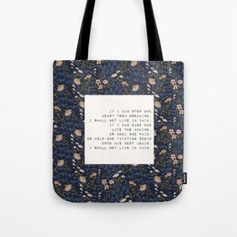 I shall not live in vain - E. Dickinson Collection Tote Bag