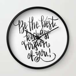 Best version of you Wall Clock