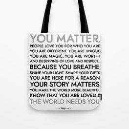 You Matter Poster Tote Bag