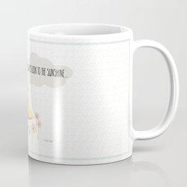Always Look to the Sunshine Coffee Mug