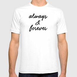 Always & Forever T-shirt