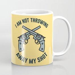 My Shot Coffee Mug