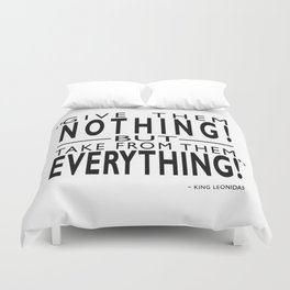 Take From Them Everything Duvet Cover