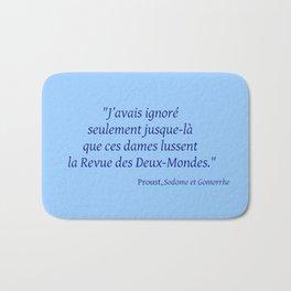 Imparfait du subjonctif 3- Proust. Bath Mat