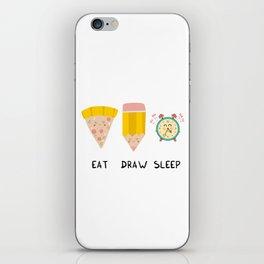 Eat, Draw, Sleep iPhone Skin