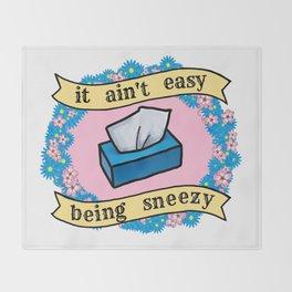 It Ain't Easy Being Sneezy Throw Blanket