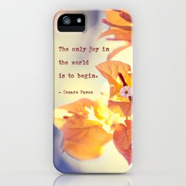 Begin with Joy iPhone Case