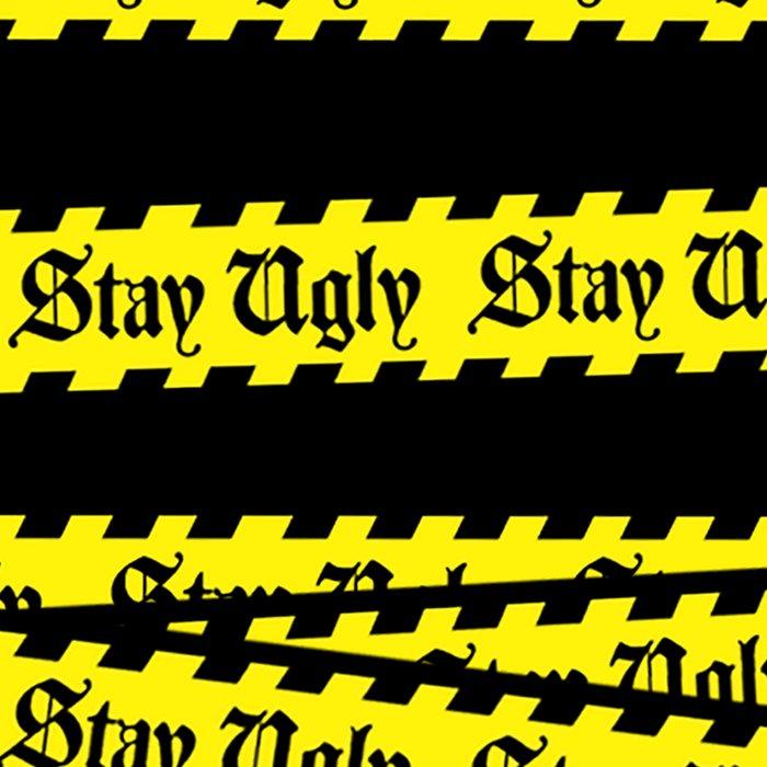 Stay Ugly Leggings