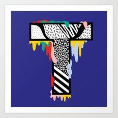 T for ... Art Print