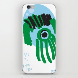my eye is only on you [SQUID] [EYE]  iPhone Skin