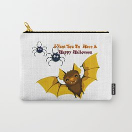 I Vant You To Have A Happy Halloween Carry-All Pouch