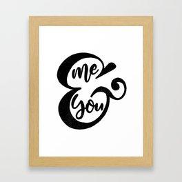 Me&You Script - Black Framed Art Print