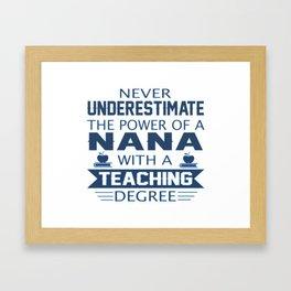 Nana Teacher Framed Art Print