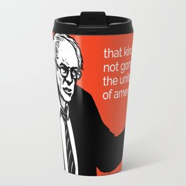 That Kind Of Crap - All profits to the Campaign Travel Mug