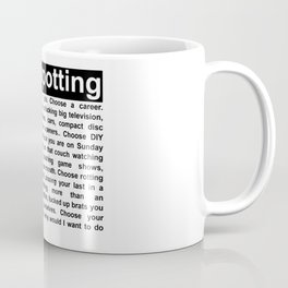 Trainspotting Choose Life Quote Coffee Mug